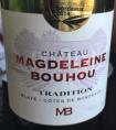 Château Magdeleine Bouhou - Tradition