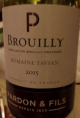 "Brouilly "" Domaine Tavian """