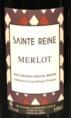 Sainte Reine - Merlot