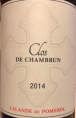 Clos de Chambrun - Lalande de Pomerol