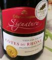 Signature - Côtes du Rhône - Vieilles Vignes