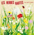 Les Herbes Hautes By Jeff Carrel
