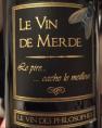 Le Vin de Merde - Cuvée des Philosophes