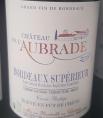 Château de L'Aubrade Bordeaux Supérieur