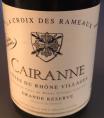 Cairanne - Grande Réserve