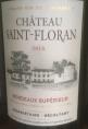 Château Saint- Floran Bordeaux Supérieur