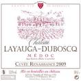 Château Layauga-Duboscq Cuvée Renaissance