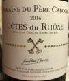 Domaine du père Caboche - Côtes du Rhône
