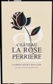 Château la Rose Perrière