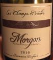 MORGON « Les Champs Brulés »