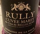 RULLY CLOS DE BELLECROIX Cuvée Marey