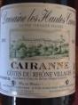 Cairanne Cuvée Vieilles Vignes