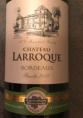 Château Larroque Bordeaux Blanc