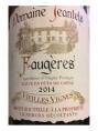 Faugères - Vieilles Vignes