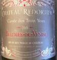 Château Redortier Cuvée des Trois Yeux