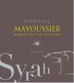 Syrah - Domaine Mayoussier