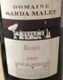Domaine Sarda-Malet Réserve